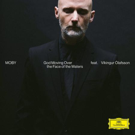 Moby feat. Víkingur Ólafsson - God Moving Over The Face Of The Waters
