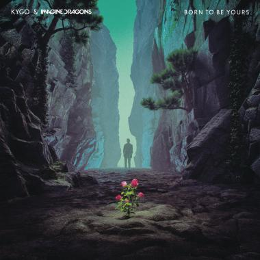 Imagine Dragons  Kygo - Born To Be Yours