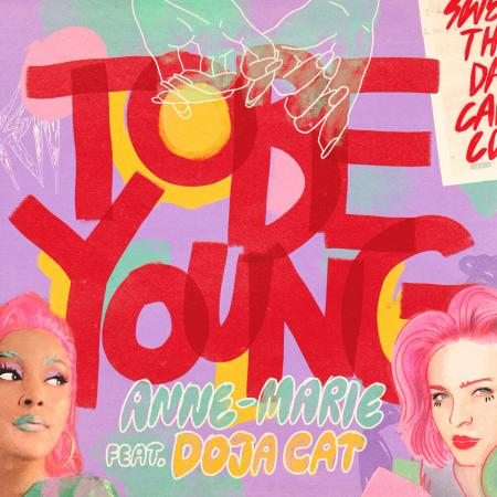 Anne-Marie feat Doja Cat - To Be Young