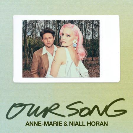Anne-Marie Niall Horan - Our Song