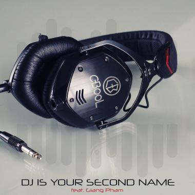 C-Bool DJ Is Your Second Name ft. Giang Pham