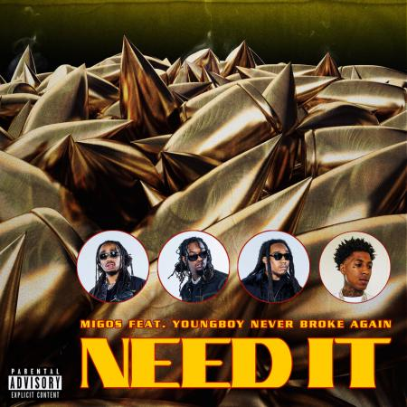 Migos feat. YoungBoy Never Broke Again - Need It