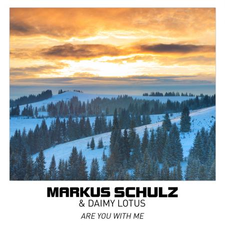 Markus Schulz , Daimy Lotus - Are You With Me