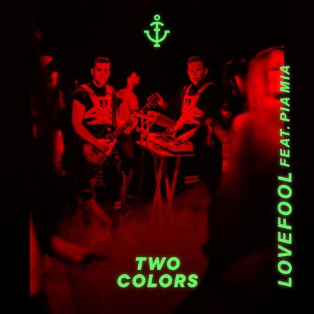 twocolors feat. Pia Mia Lovefool