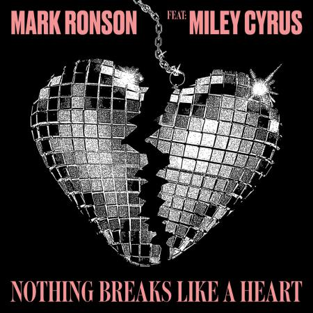 Mark Ronson - feat. Miley Cyrus - Nothing Breaks Like A Heart