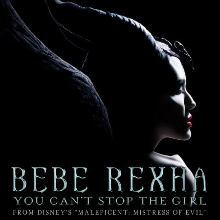 "Bebe Rexha - You Cant Stop The Girl (From Disneys ""Maleficent: Mistress of Evil"")"