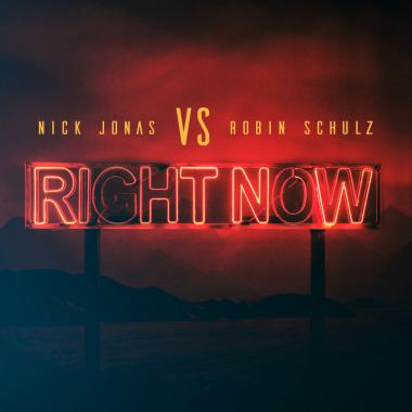 Robin Schulz - Nick Jonas - Right Now