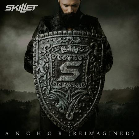 Skillet - Anchor Reimagined