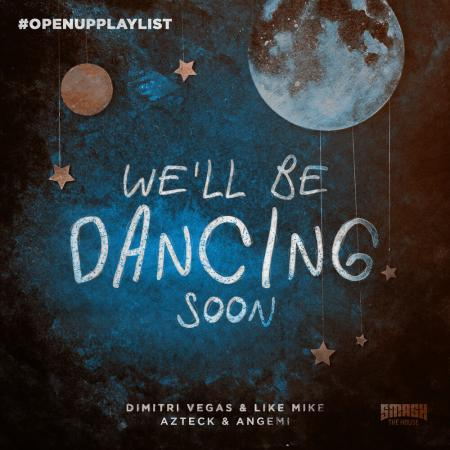 Dimitri Vegas & Like Mike - Azteck, Angemi - Well Be Dancing Soon