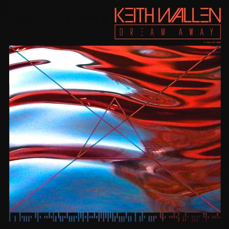 Keith Wallen - Dream Away