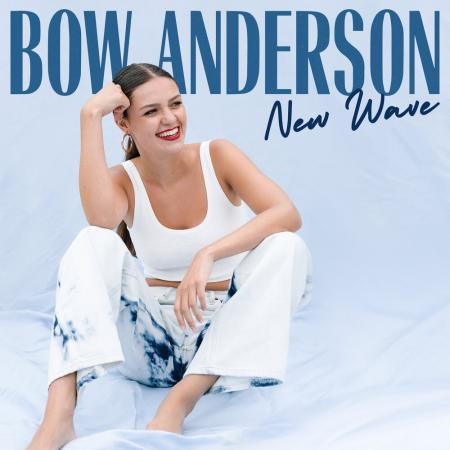 Bow Anderson - New Wave
