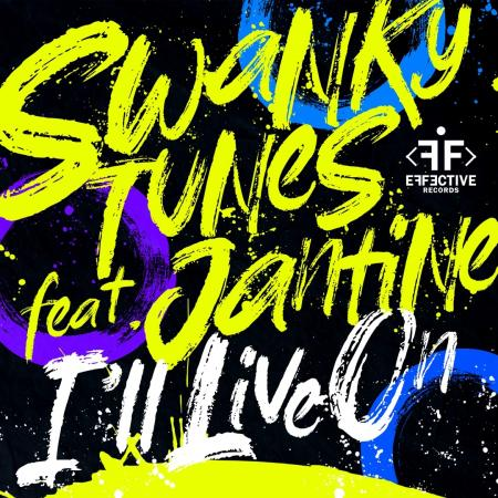 Swanky Tunes - feat. Jantine - Ill Live On