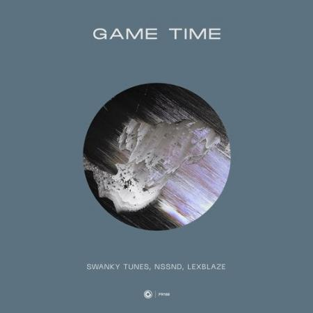 Swanky Tunes - , Nssnd, LexBlaze - Game Time