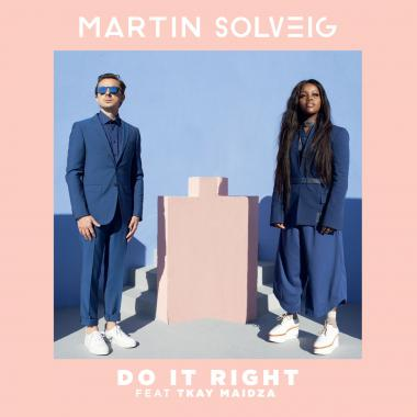 Martin Solveig - feat. Tkay Maidza - Do It Right