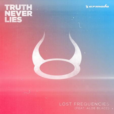 Lost Frequencies - feat. Aloe Blacc - Truth Never Lies
