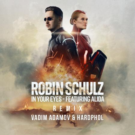 Robin Schulz - feat. Alida - In Your Eyes (Vadim Adamov & Hardphol Remix)