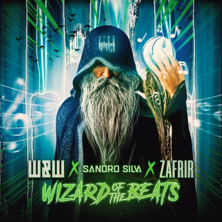 W&W - , Sandro Silva, Zafrir - Wizard Of The Beats