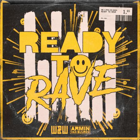 W&W - & Armin van Buuren - Ready To Rave