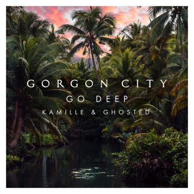 Gorgon City - feat. Kamille & Ghosted - Go Deep