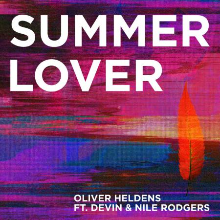 Oliver Heldens - feat. Devin & Nile Rodgers - Summer Lover