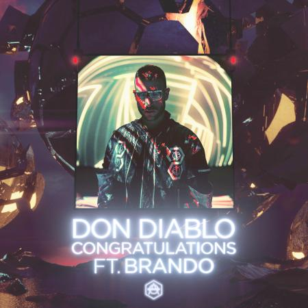 Don Diablo - feat. Brando - Congratulations