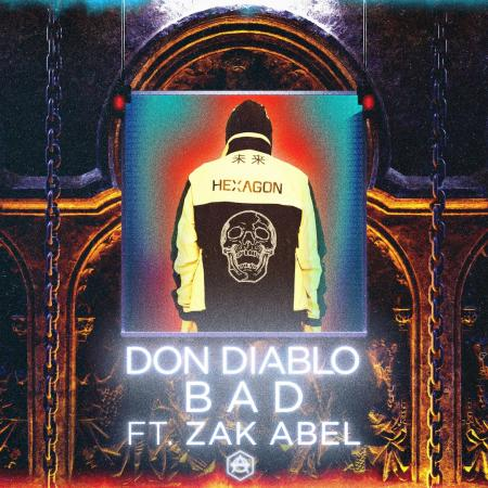 Don Diablo - feat. Zak Abel - Bad