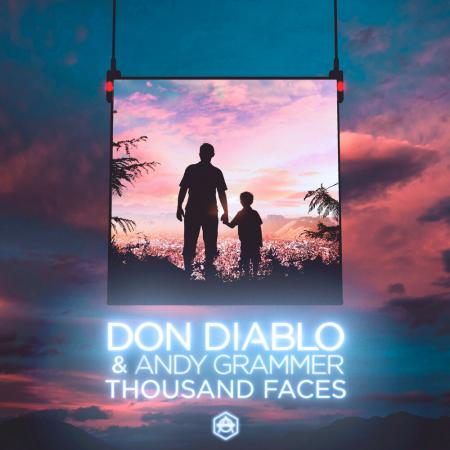 Don Diablo - , Andy Grammer - Thousand Faces
