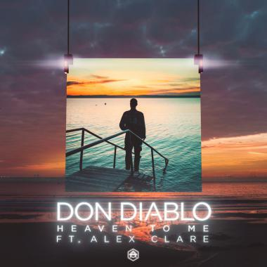 Alex Clare - Don Diablo -  Heaven To Me