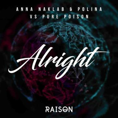 Anna Naklab - Polina vs. Pure Poison - Alright