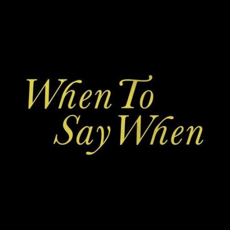 Drake - When To Say When