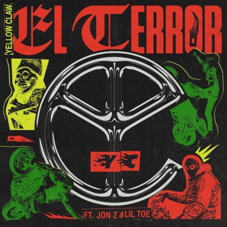 Yellow Claw - feat. Jon Z, Lil Toe - El Terror