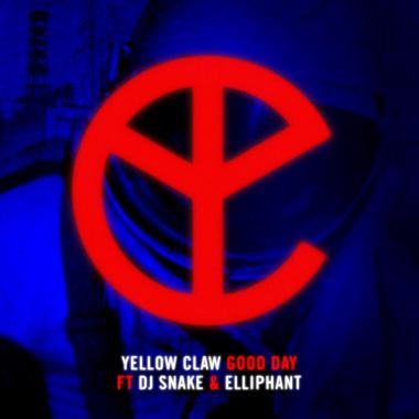 Elliphant - feat. DJ Snake & Yellow Claw - Good Day