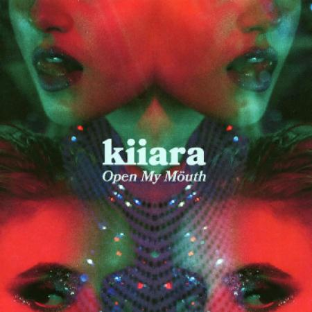 Kiiara - Open My Mouth