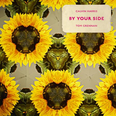 Calvin Harris - feat. Tom Grennan - By Your Side