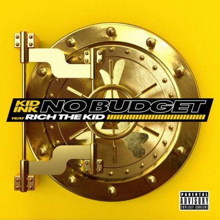 Kid Ink - feat. Rich The Kid - No Budget